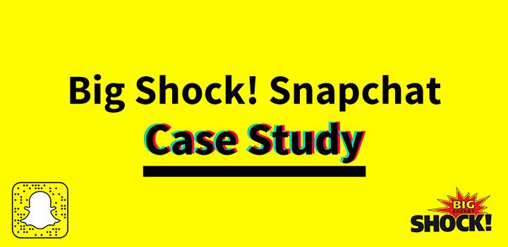 Big Shock! na Snapchatu: Když je produkt hrdinou